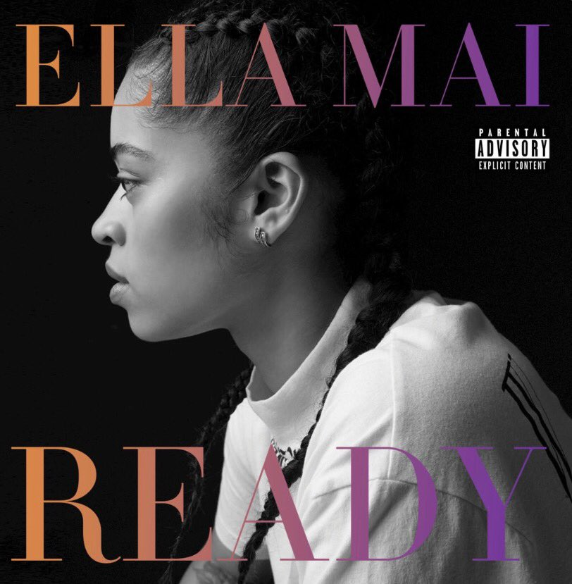 Ella Mai Ready